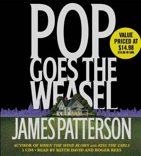 Pop Goes the Weasel (Alex Cross #5) (Abridged CD) by James Patterson
