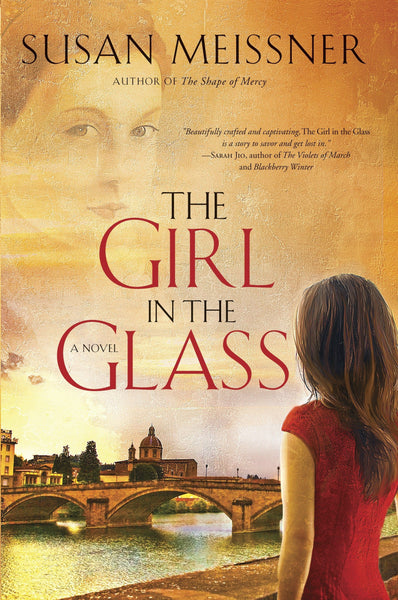 The Girl in the Glass by Susan Meissner