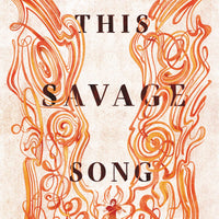 This Savage Song (Monsters of Verity 1) by Victoria Schwab