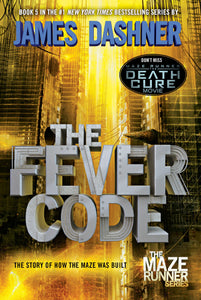 The Fever Code (Maze Runner 5)