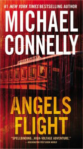 Angels Flight (Harry Bosch 6) by Michael Connelly