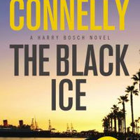 The Black Ice (Harry Bosch 2) by Michael Connelly