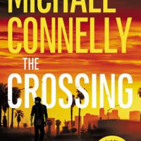 The Crossing (Harry Bosch 18) by Michael Connelly