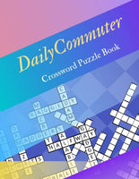 Daily Commuter Crossword Puzzle Book Large Print