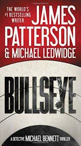 Bullseye (Michael Bennett 9) by James Patterson