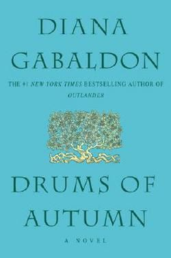 Drums of Autumn (Outlander #4) by Diana Gabaldon