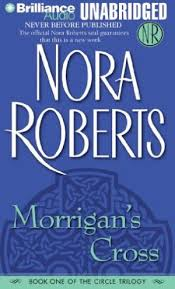 Morrigan's Cross (The Circle #1) (Unabridged CD) by Nora Roberts