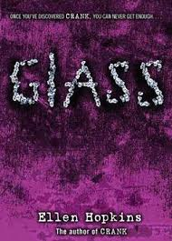 Glass (Crank 2) by Ellen Hopkins