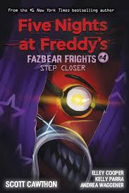 Step Closer (Five Nights at Freddy's: Fazbear Frights 4)by Scott Cawthon