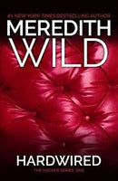 Hardwired (Hacker #1) by Meredith Wild