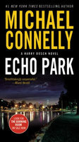 Echo Park (Harry Bosch 12) by Michael Connelly
