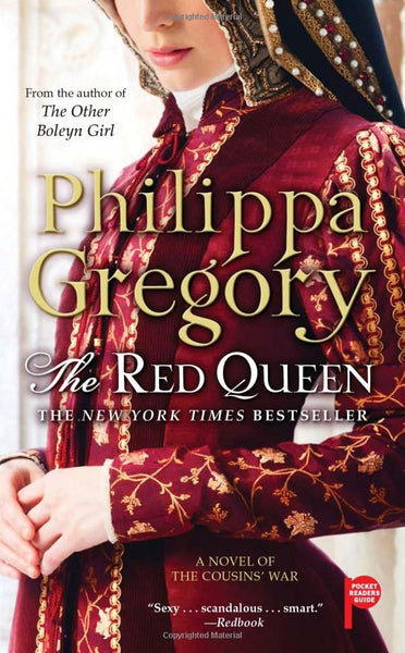 The Red Queen (The Plantagenet and Tudor 3) by Philippa Gregory