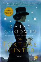 The Fortune Hunters by Daisy Goodwin
