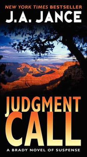 Judgment Call (Joanna Brady 15) by J.A. Jance