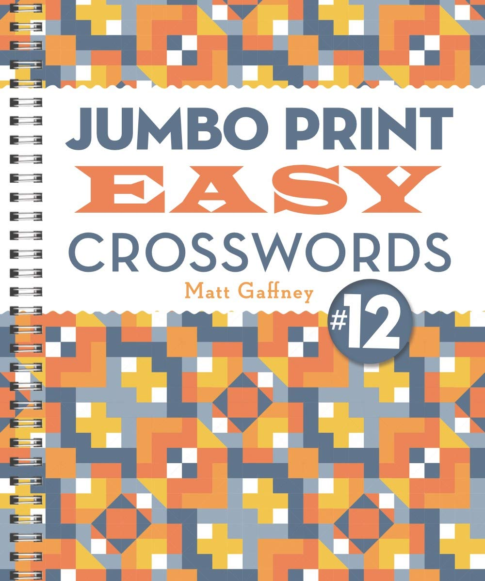 Jumbo Print Easy Crosswords #12