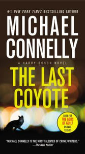 The Last Coyote (Harry Bosch 4) by Michael Connelly
