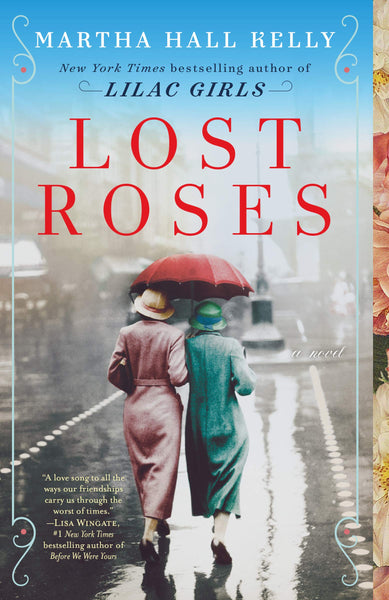 The Lost Roses by Martha Hall Kelly