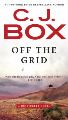 Off the Grid (Joe Pickett 16) by C.J. Box