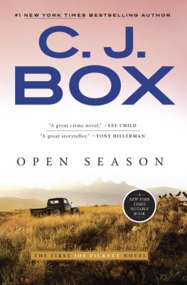 Open Season (Joe Pickett 1) by C. J. Box