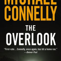 The Overlook (Harry Bosch 13) by Michael Connelly