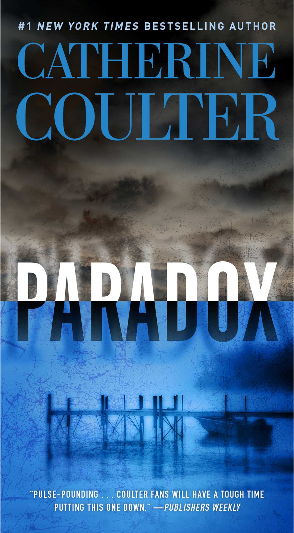 Paradox (An FBI Thriller 22) by Catherine Coulter