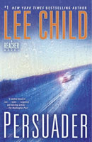 Persuader (Jack Reacher 7) by Lee Child