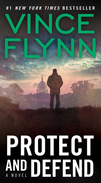 Protect and Defend (Mitch Rapp 10) by Vince Flynn