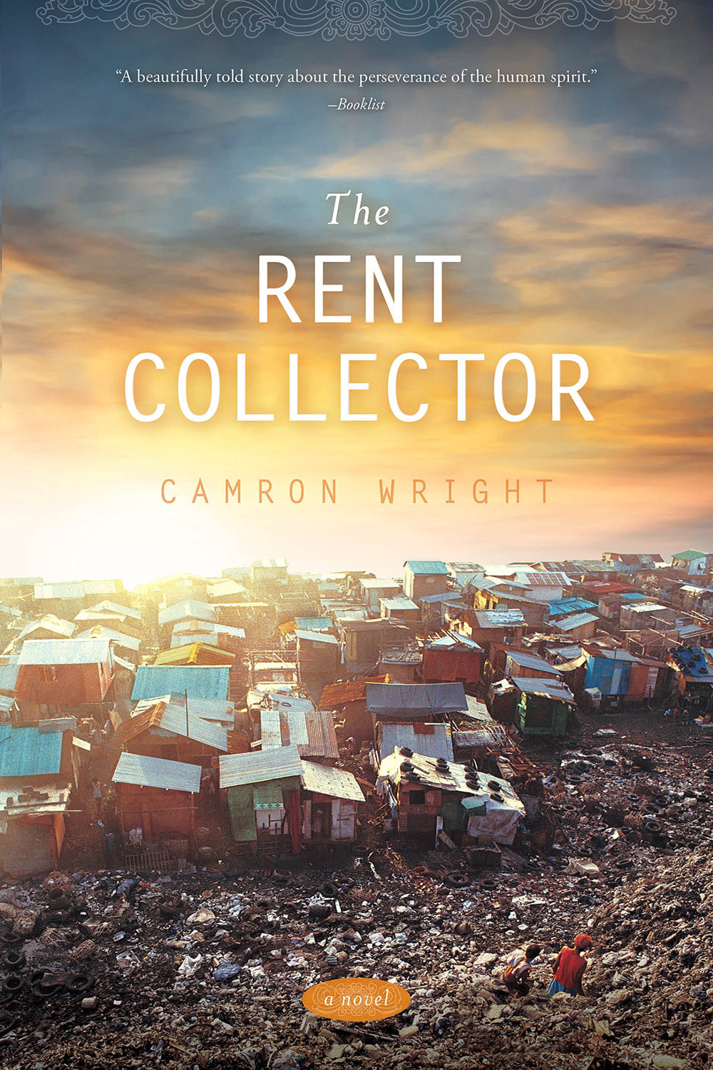 The Rent Collector by Camron Wright