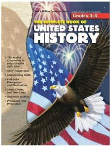 The Complete Book of United States History by American Education