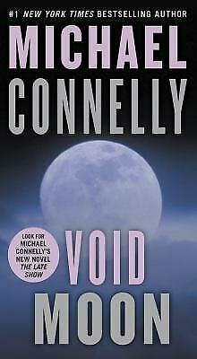Void Moon by Michael Connelly