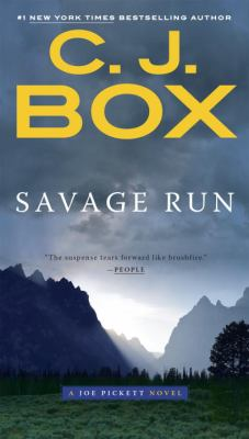 Savage Run (Joe Pickett 2) by C.J. Box
