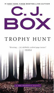 Trophy Hunt (Joe Pickett 4) by C.J. Box