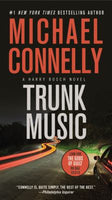 Trunk Music (Harry Bosch 5) by Michael Connelly