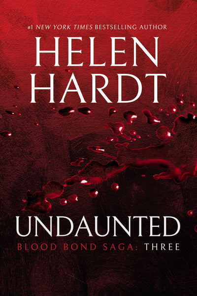 Undaunted (Blood Bond Saga #3) by Helen Hardt