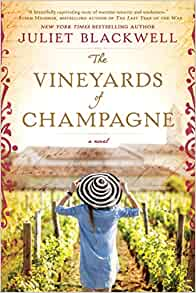 The Vineyards of Champagne by Juliet Blackwell