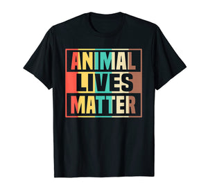 Animal Lives Matter T-Shirt Vegan Gift Vegetarian Shirt