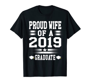 Proud Wife Graduate 2019 Tshirt Graduation Mom, Women Tee