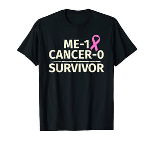 Breast Cancer Survivor T-Shirt Me 1 Cancer 0 Pink Ribbon