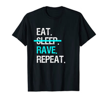 Load image into Gallery viewer, Eat Sleep Rave Repeat Music Festival T-Shirt