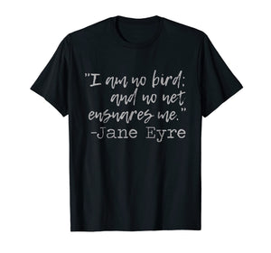 Jane Eyre Quote T-Shirt | Literary Books Classic Novels