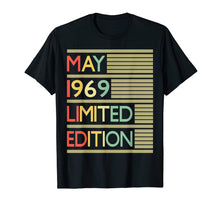 Load image into Gallery viewer, 50th Birthday Gift May 1969 T-Shirt- 50 Years Old Shirt
