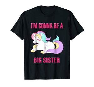 I'm Gonna Be A Big Sister T-Shirt