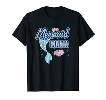 Load image into Gallery viewer, Mermaid Mama T Shirt Squad Matching Birthday Party Girl Gift