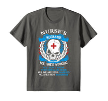 Load image into Gallery viewer, Proud Nurse Husband T-Shirt