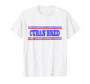 Cuban Bred T-Shirt