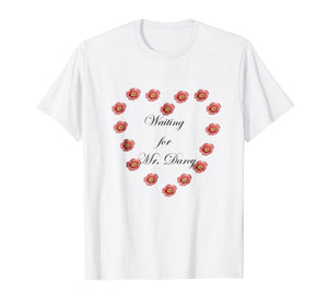 Jane Austen Pride and Prejudice Mr. Darcy Gift Shirt