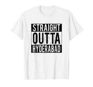 Indian Straight Outta HYDERABAD City t-shirt