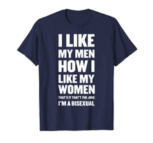 Load image into Gallery viewer, i like my men how i like my women bisexual pride flag tshirt