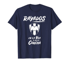 Load image into Gallery viewer, Rayados T-shirt En la vida y en la cancha Camiseta Monterrey