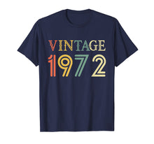 Load image into Gallery viewer, Retro Vintage 1972 T-Shirt 46 yrs old Bday 46th Birthday